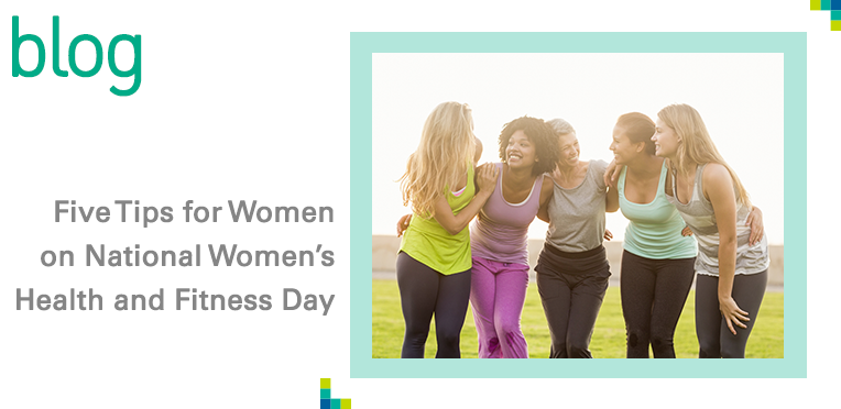 Five Key Health Tips For Women On National Womens And Fitness Day