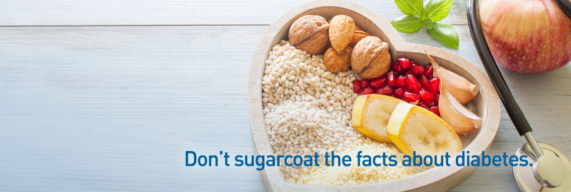 Don't sugarcoat the facts about diabetes.